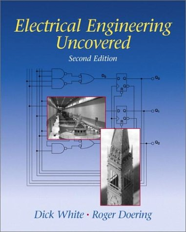 Electrical Engineering Uncovered  2nd 2001 9780130914521 Front Cover