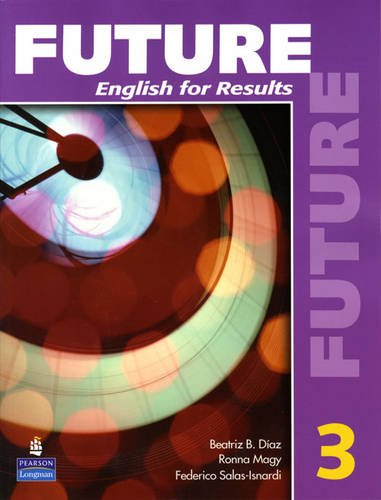 Future English for Results  2010 (Student Manual, Study Guide, etc.) edition cover