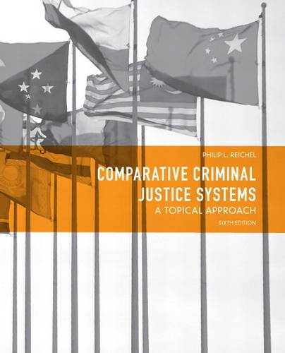 Comparative Criminal Justice Systems A Topical Approach 6th 2013 edition cover