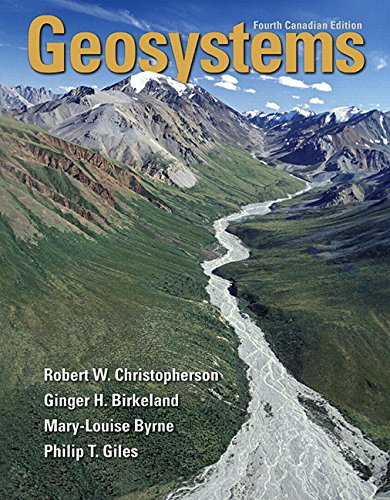 Geosystems An Introduction to Physical Geography, Fourth Canadian Edition 4th 2016 9780133405521 Front Cover