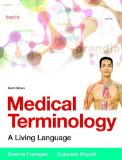 Medical Terminology A Living Language PLus MyMedicalTerminologyLab with Pearson EText -- Access Card Package 6th 2016 edition cover