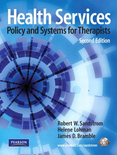 Health Services Policy and Systems for Therapists 2nd 2009 edition cover