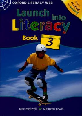 Launch Into Literacy: Student's Book 3 Level 3 (Oxford Literacy Web) N/A edition cover