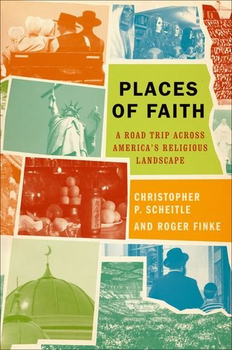 Places of Faith A Road Trip Across America's Religious Landscape  2012 edition cover