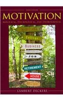 Motivation Biological, Psychological, and Environmental with Current Directions in Motivation and Emotion 3rd 2010 9780205746521 Front Cover