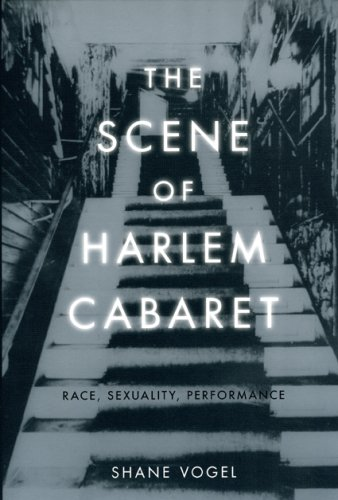 Scene of Harlem Cabaret Race, Sexuality, Performance  2009 edition cover