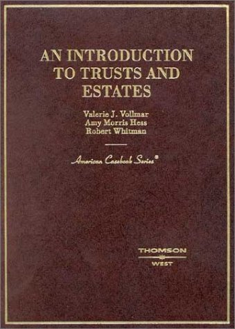Introduction to Trusts and Estates   2003 edition cover