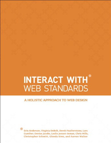 Interact with Web Standards A Holistic Approach to Web Design  2010 edition cover