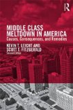 Middle Class Meltdown in America Causes, Consequences, and Remedies  2014 edition cover