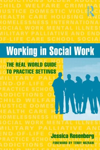 Working in Social Work The Real World Guide to Practice Settings  2010 edition cover