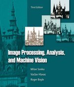 Image Processing, Analysis, and Machine Vision  3rd 2008 9780495082521 Front Cover