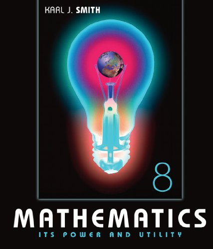 Mathematics Its Power and Utility 8th 2006 (Revised) 9780495110521 Front Cover