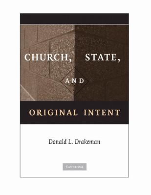 Church, State, and Original Intent   2009 edition cover