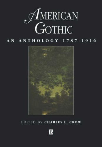 American Gothic An Anthology 1787-1916  1999 9780631206521 Front Cover