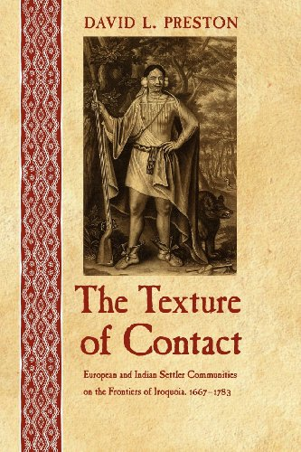 Texture of Contact European and Indian Settler Communities on the Frontiers of Iroquoia, 1667-1783 N/A edition cover