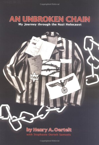 Unbroken Chain My Journey Through the Nazi Holocaust  2000 edition cover