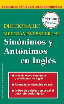 Diccionario Merriam-Webster de Sin�nimos y Ant�nimos en Ingl�s   2006 9780877798521 Front Cover