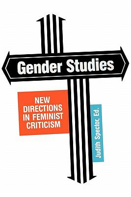 Gender Studies New Directions in Feminist Criticism N/A 9780879723521 Front Cover