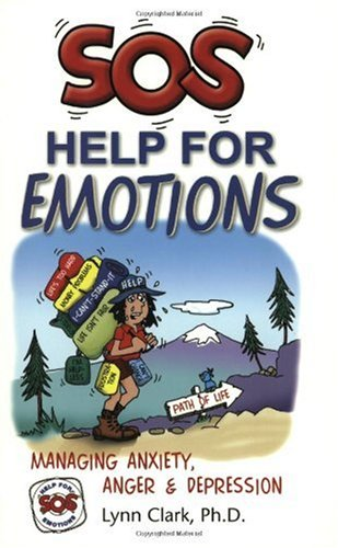 SOS Help for Emotions Managing Anxiety, Anger, and Depression 2nd 2001 edition cover