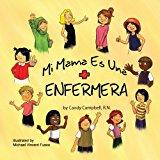 Mi Mama Es Una Enfermera  0 edition cover