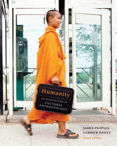 Humanity An Introduction to Cultural Anthropology 9th 2012 edition cover