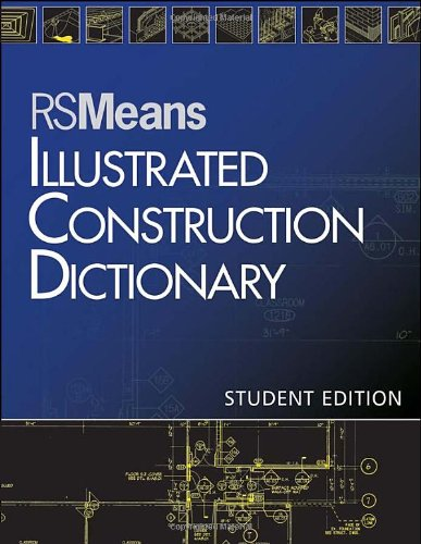 Illustrated Construction Dictionary   2013 (Student Manual, Study Guide, etc.) 9781118133521 Front Cover