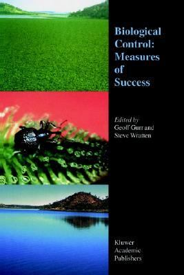 Biological Control Measures of Success  2000 9781402010521 Front Cover