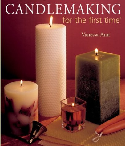 Candlemaking for the First Time  N/A 9781402713521 Front Cover