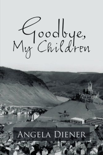 Goodbye, My Children:   2013 edition cover