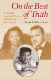 On the Beat of Truth A Hearing Daughter's Stories of Her Black Deaf Parents  2013 edition cover