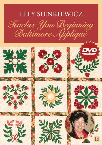 Elly Sienkiewicz Teaches You Beginning Baltimore Applique:  2009 edition cover
