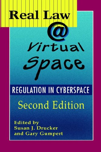 Real Law @ Virtual Space The Regulation of Cyberspace 2nd 2004 9781572735521 Front Cover