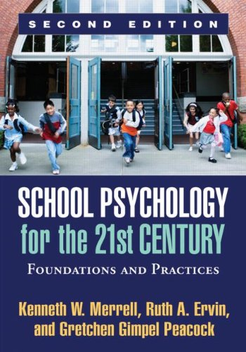 School Psychology for the 21st Century, Second Edition Foundations and Practices 2nd 2012 (Revised) edition cover