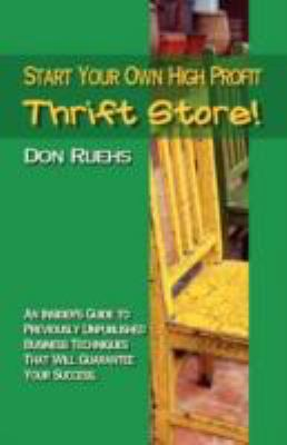 Start Your Own High Profit Thrift Store  2008 9781933817521 Front Cover