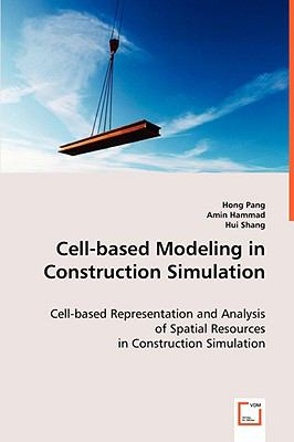 Cell-based Modeling in Construction Simulation:   2008 edition cover