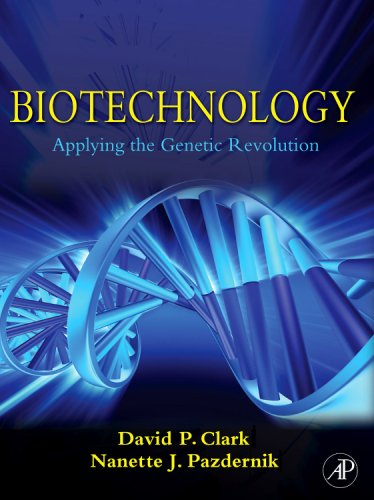 Biotechnology Applying the Genetic Revolution  2009 9780121755522 Front Cover