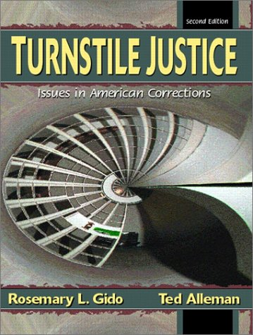 Turnstile Justice Issues in American Corrections 2nd 2002 (Revised) edition cover