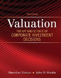 Valuation The Art and Science of Corporate Investment Decisions 3rd 2016 edition cover