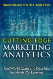 Cutting Edge Marketing Analytics Real World Cases and Data Sets for Hands on Learning  2014 edition cover