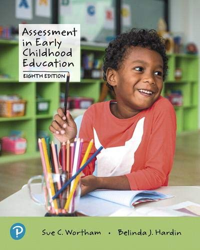 Assessment in Early Childhood Education:   2019 9780135206522 Front Cover