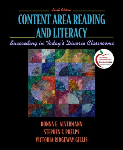 Content Area Reading and Literacy Succeeding in Today's Diverse Classrooms 6th 2010 edition cover