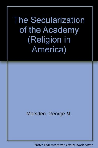 Secularization of the Academy   1992 edition cover
