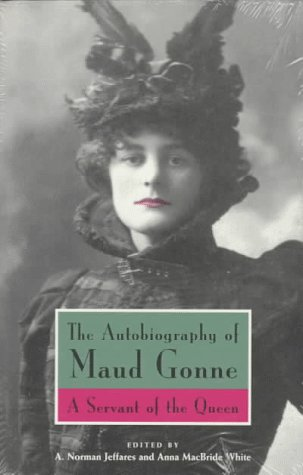 Autobiography of Maud Gonne A Servant of the Queen Revised  edition cover