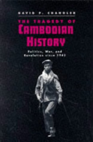Tragedy of Cambodian History Politics, War, and Revolution Since 1945  1991 9780300057522 Front Cover