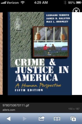 Crime and Justice in America A Human Perspective 4th 1995 9780314045522 Front Cover