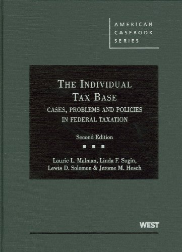 Individual Tax Base - Cases, Problems and Policies in Federal Taxation  2nd 2010 (Revised) 9780314917522 Front Cover