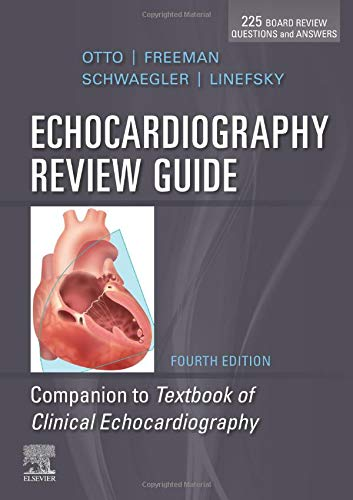 Echocardiography Review Guide Companion to the Textbook of Clinical Echocardiography 4th 2020 9780323546522 Front Cover