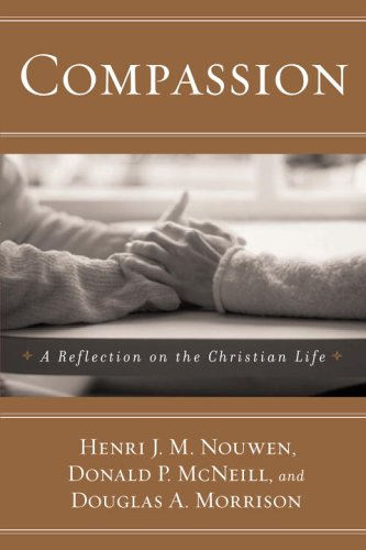 Compassion A Reflection on the Christian Life  2005 (Revised) edition cover