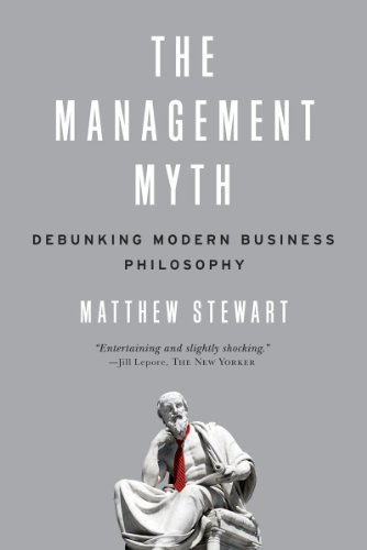 Management Myth Debunking Modern Business Philosophy  2010 edition cover