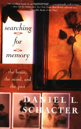 Searching for Memory The Brain, the Mind, and the Past  1996 edition cover